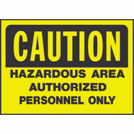 Hy Ko 557 10 Inch By 14 Inch Caution Hazardous Area Sign