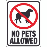 Hy Ko 20616 9 Inch By 12 Inch No Pets Allowed Sign