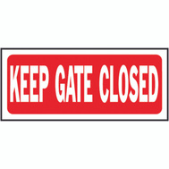 Hy Ko 23008 6 Inch By 14 Inch Heavy Plastic Sign Keep Gate Closed