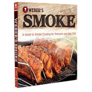 Weber 7605 Weber's Smoke Cookbook