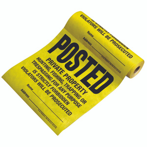 Hy Ko TSR-100 Tyvek Yellow Tyvek Posted Private Property Legal Sign (Rolls Of 100)
