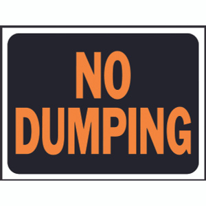Hy Ko 3027 Hy Glo 9 Inch By 12 Inch Plastic No Dumping Sign