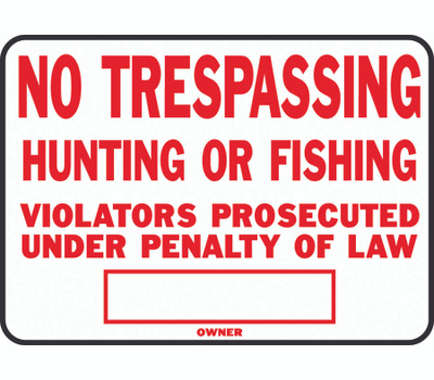 Hy Ko SS-5 10 Inch By 14 Inch Aluminum No Trespassing Hunting Fishing Sign